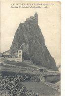 """LE PUY-EN-VELAY . ROCHER St-MICHEL D'AIGUILHE + CACHET POSTAL """" OR """" Origine Rurale . AFFR LE 5-7-1908. 2 SCANES - Le Puy En Velay"""