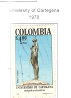 Colombia PA 1978 Università Cartagena      Scott.C660+See Scans On Scott.Page - Colombia