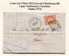 Convoyeur-station, Lettre Du 5 Mars 1872 De Gare De Cherbourg 48- Y&T N°31 - 1863-1870 Napoleone III Con Gli Allori