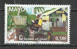 MAYOTTE 2010 - LA FACTRICE EN QUAD - OBLITERE USED GESTEMPELT USADO - Mayotte (1892-2011)