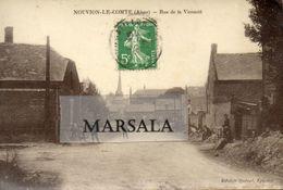 CPA   Nouvion Le Comte  Rue De La Vicomté  (Edition Quénel Epicerie , Tirage  Glacé) - France