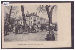MONTARGIS - UN JOUR DE FOIRE - TB - Montargis