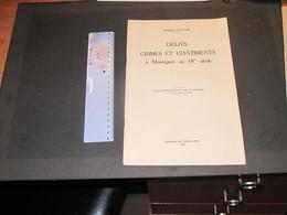 MONTEGNEE - DELITS CRIMES ET CHATIMENTS A MONTEGNEE AU 18e Siècle. De Maurice PONTHIR 1956 - Histoire