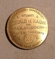 TOKEN JETON GETTONE  DONALD H. KAGIN FOR A.N.A. GOVERNOR - Monetari/ Di Necessità
