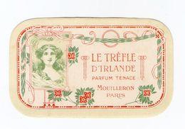 Le Trèfle D'Irlande, Parfum Tenace, Mouilleron, Paris, Carte Parfumée, Publicité - Cartes Parfumées