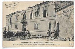 AY - Révolution En Champagne Avril 1911 - La Maison Gallois - Ay En Champagne