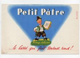 Buvard Fromage Délicieux Petit Pâtre Le Carré Qui Fait Tourner Rond - Alimentaire