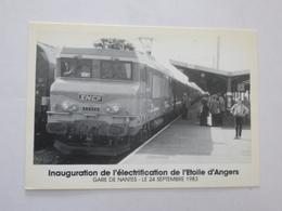 NANTES : INAUGURATION De L'électrification De L'Etoile D'ANGERS Le 24 Septembre 1983  - Voir Le Scans - Trains