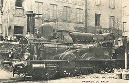 *CPA  Repro - 69 - LYON - Croix Rousse - Passage Du Train - Lyon