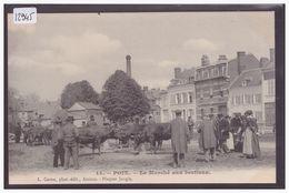 POIX - LE MARCHE AUX BESTIAUX - TB - Poix-de-Picardie