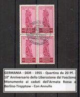 Germania - DDR - 1955 - Quartina Da 20 PF. -10° Anniversario Della Liberazione Dal Fascismo - Con Annullo - (FDC8781) - Gebraucht