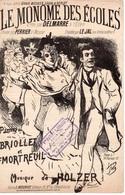 CAF CONC HUMOUR ÉTUDIANT PARTITION XIX LE MONOME DES ÉCOLES BRIOLLET MORTREUIL HOLZER ILL LEJAL DELMARRE PERRIER - Music & Instruments