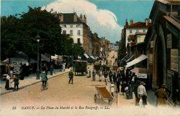 NANCY - LA PLACE DU MARCHE & LA RUE RAUGRAFF - BIJOUTERIE - BELLE ANIMATION - Nancy