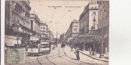 CPA -  43. Marseille, La Cannebière - Canebière, Centre Ville