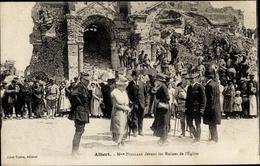 Cp Albert Somme, Mme Poincaré Devant Les Ruines De L'Eglise, Kriegszerstörungen, I. WK - France