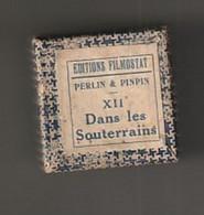 1 Film Fixe  PERLIN ET PINPIN  Dans Les Souterrains   (ETAT TTB ) - 35mm -16mm - 9,5+8+S8mm Film Rolls