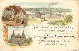 LÜBECKER CONSERVEN FABRIK - Vormals DH Carstens Lübeck.(carte Datée 1899) - Luebeck
