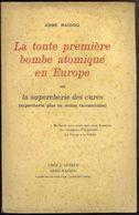 La Toutepremière Bombe Atomique En Europe Ou La Supercherie Des Curés - Abbé RAIDOU - 1949 - Religion