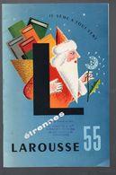 Catalogue LAROUSSE ETRENNES 1955 (père Noël En Couv)  (F.1235) - Publicités