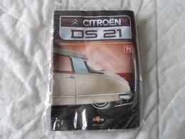 Altaya Citroën DS 21 Montez Pas à Pas La Déesse Des Voitures Francaises Numéro 75 - Model Making