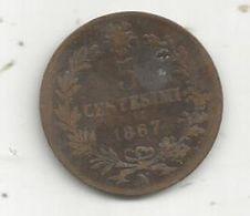 Monnaie, ITALIE , 5 Centesimi , 1867 N , Vittorio Emanuele II - 1861-1878 : Victor Emmanuel II