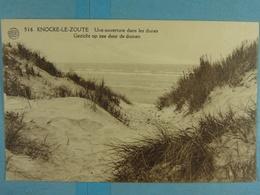 Knocke-Le-Zoute Une Ouverture Dans Les Dunes - Knokke