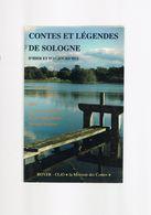 CONTES ET LEGENDES DE SOLOGNE D'HIER ET D'AUJOURD'HUI. - Centre - Val De Loire