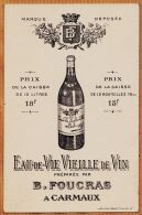 Nw1585 Rare CARMAUX Eau-de-Vie Vieille De Vin FOUCRAS Carton Publicitaire Tarif 15 Ou 18 Francs Imp. LABOUCHE Cppub - Carmaux