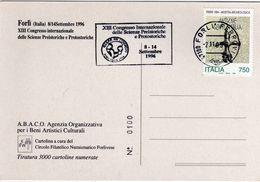 Italia 1996 Forlì XIII Congresso Int.le Scienze Preistoriche E Protostoriche Targhetta Meccanica Cartolina Dedicata - Archeologia
