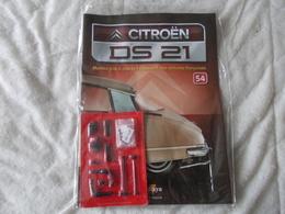Altaya Citroën DS 21 Montez Pas à Pas La Déesse Des Voitures Francaises Numéro 54 - Model Making