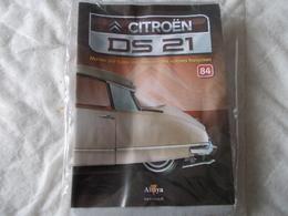 Altaya Citroën DS 21 Montez Pas à Pas La Déesse Des Voitures Francaises Numéro 84 - Model Making