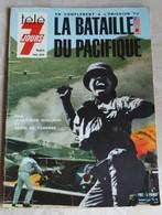 La Bataille Du Pacifique Télé 7 Jours Hors Série Guerre WWII  GUILLAUD JEAN LOUIS ET DE TURENNE HENRI - Documents