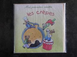 MES PREMIERES RECETTES Cuisine Recette  LES CREPES  ILLUSTRATEUR  KATIA DEREVITSKY  FORMAT  13 X 13 CM - Recettes (cuisine)