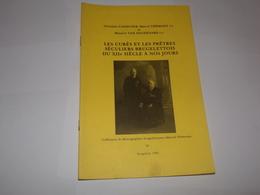 Brugelette.Les Curés Et Les Pretres Séculiers Brugelettois Du XIIe S à Nos Jours. - Culture