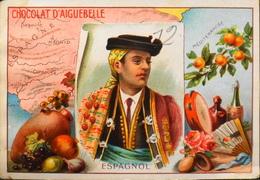 CHROMO - Edition De La Chocolaterie D'AIGUEBELLE (Drôme) - Espagnol - BE - Aiguebelle