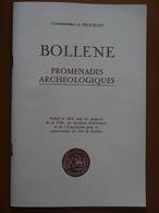 BOLLENE  PROMENADES ARCHEOLOGIQUES  COMMANDANT A TROUILLET   1975  Avec Photos Et Croquis - Archéologie