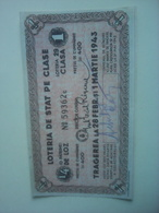 Bilet De Loterie,la Loteria De Stat Română 1943 - Lottery Tickets
