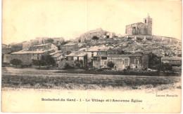 ROCHEFORT DU GARD ... LE VILLAGE ET L ANCIENNE EGLISE - Rochefort-du-Gard