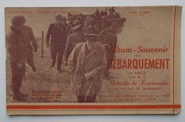 - Album Souvenir Du Débarquement - 2e Partie Suivi De La Bataille De Normandie - - Libri, Riviste & Cataloghi