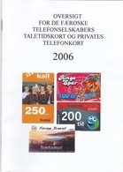 Private Phonecard Catalogue, Faroe Islands, 2006.  NB : Only 12 Pages - Phonecards