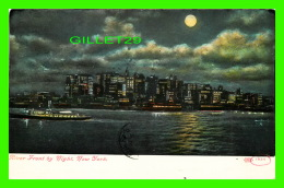 NEW YORK CITY, NY - RIVER FRONT BY NIGHT - TRAVEL IN 1909 - - Hudson River