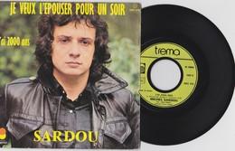 45 T MICHEL SARDOU JE VEUX L EPOUSER POUR UN SOIR - Vinyl Records
