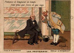CHROMO ALCOOL DE MENTHE DE RICQLES LES PROVERBES PATIENCE ET LONGUEUR DE TEMPS.... - Chromos