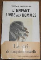 L'Enfant Livré Aux Hommes - Livres, BD, Revues
