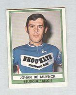 JOHAN DE MUYNCK....CICLISMO... CYCLISME....BYCICLE...BICICLETTA..SPORT - Cycling