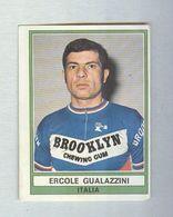 ERCOLE GUALAZZINI....CICLISMO... CYCLISME....BYCICLE...BICICLETTA..SPORT - Cycling