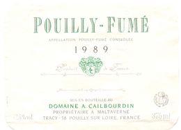 Etiket Etiquette - Vin - Pouilly Fumé - Domaine Cailbourdin Maltaverne - 1989 - Unclassified