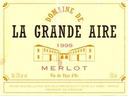Etiket Etiquette - Vin - Domaine De La Grande Aire - Merlot 1999 - Unclassified
