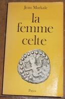 La Femme Celte  Mythe Et Sociologie - Histoire