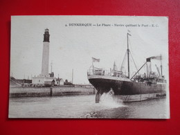 CPA 59 DUNKERQUE LE PHARE NAVIRE QUITTANT LE PORT - Dunkerque